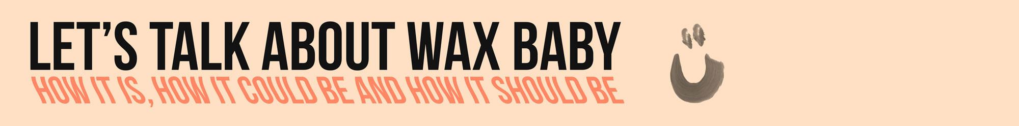 Wax banner